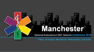 Manchester National Ambulance LGBT 2018 Conference