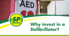 Why invest in a Defibrillator?