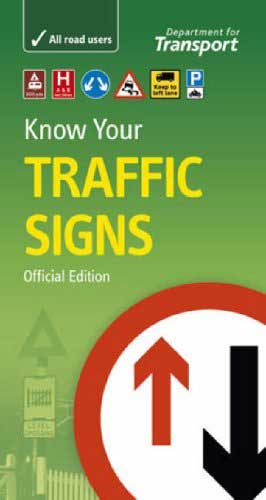 Know Your Traffic Signs - DFT/TSO