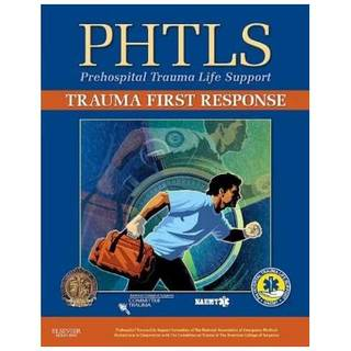 PHTLS Trauma First Response