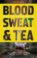Blood, Sweat & Tea - Real Life Adventures in an Inner City