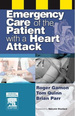 Emergency Care of the Patient with a Heart Attack