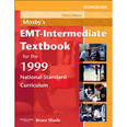 Mosby's EMT - Intermediate Textbook for the 1999 National Standard Curriculum
