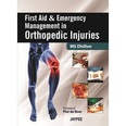 First Aid and Emergency Management in Orthopaedic Injuries