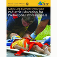 Basic Life Support Provider: Pediatric Education for Prehospital