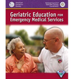 Geriatric Education for Emergency Medical Services - GEMS