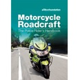 Motorcycle Roadcraft - The Police Rider's Handbook