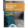 Fundamentals of Paramedic Practice, A System Approach