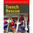 Trench Rescue -Principles & Practice