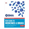 BMA's New Guide to Medicines & Drugs