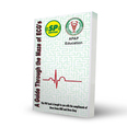 A Guide Through the Maze of ECGs - 3rd Edition